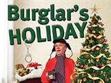 Burglars Holiday @ Rainbow Dinner Theatre