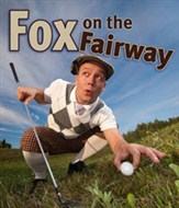 """Fox On The Fairway"", Rainbow Dinner Theatre"
