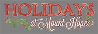 Holidays at Mount Hope