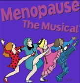 Menopause the Musical @ Dutch Apple Dinner Theatre