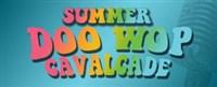 Doo Wop Cavalcade @ American Music Theatre